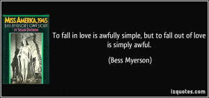 quote-to-fall-in-love-is-awfully-simple-but-to-fall-out-of-love-is ...
