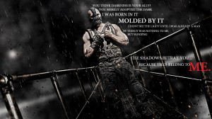 Was told you guys might like Bane quotes...The Darkness(x-post from /r ...