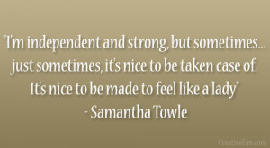 quotes about being a strong independent woman