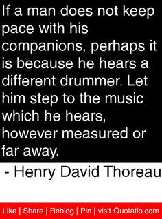 ... measured or far away. - Henry David Thoreau #quotes #quotations