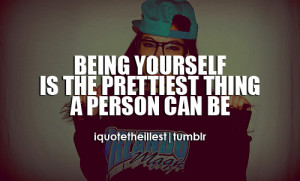 iquotetheillest.comBeing yourself is the