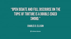 Open debate and full discourse on the topic of torture is a double ...