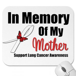 Lung Cancer In Memory of My Mother
