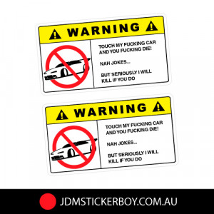 2X WARNING DON'T TOUCH MY CAR Sticker Decal