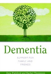 Dementia support for Families and Friends