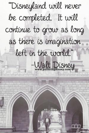 Walt Disney Quote // Disneyland