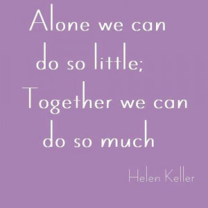 quotes, sayings, life, alone, together, helen keller | Inspirational ...