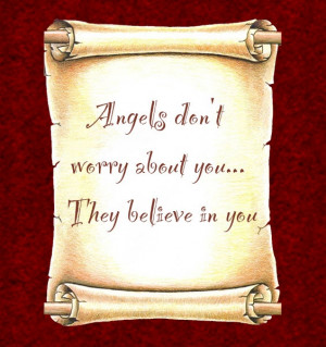 Believe in Angels Quotes
