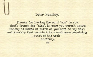 Dear #monday