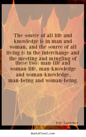 Quotes About Life By D.H. Lawrence