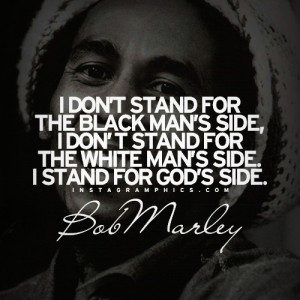 Stand For Gods Side Bob Marley Quote Graphic