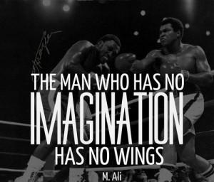 Muhammad ali, best, quotes, sayings, imagination