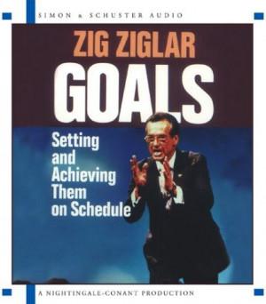CD: Goals - Zig Ziglar