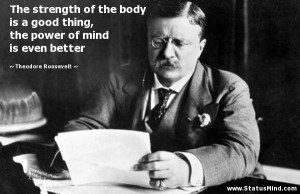 Theodore Roosevelt Famous Quotes Famous quotes