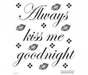 Home Deco Wall Decals Always Kiss Me Goodnight Wall Decals