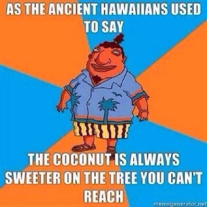 Hawaiian wisdom