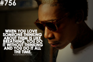 Wiz Khalifa Quotes Tumblr Love Wiz khalifa love tumblr quotes