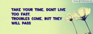 take_your_time,_dont-38938.jpg?i