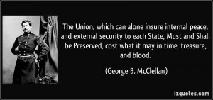 The Union, which can alone insure internal peace, and external ...