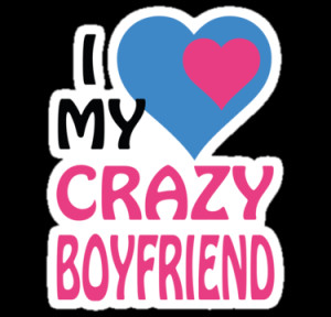 Search Results for: I Love My Crazy Boyfriend