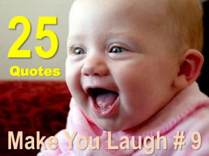 Quotes That Make You Laugh