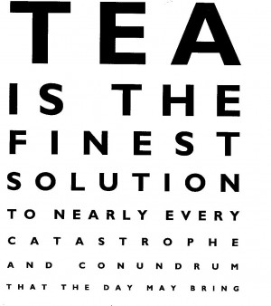 Tea customers, tea quotes and trouble
