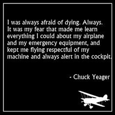 Chuck Yeager aviation quote More