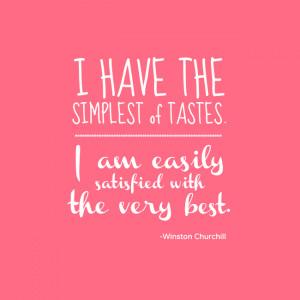 Winston Churchill Simple Tastes Printable.png