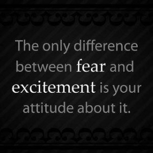 ... Excited, Living, Dreams Quotes, True Stories, Fear, Positive Attitude