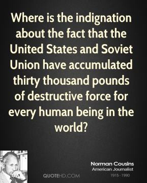 the indignation about the fact that the United States and Soviet Union ...