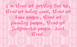 Quotes of Being Tired of Fake People