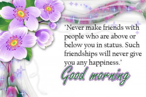 Good morning wishes and quotes for friends