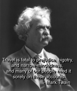 Mark twain, quotes, sayings, travel, brainy quote, wisdom