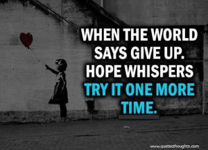 Great motivational inspirational quotes thoughts never give up great ...