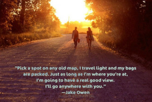 Jake Owen #Anywhere With you #country music #lyrics #quote #music # ...