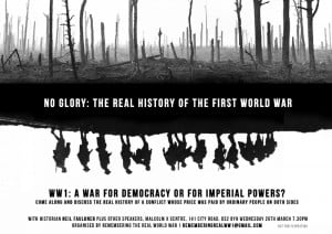 No Glory: The Real History Of World War 1′ – Public Meeting