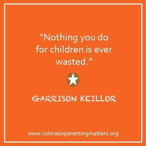 parenting #quotes Garrison Keillor