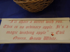 Snow White Apple Quotes This is no ordinary apple.