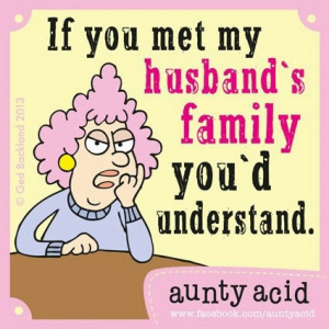 Aunty acid (inlaws quote)