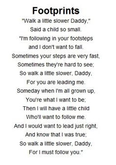 Father's day footprint poem....got me a little choked up I must admit ...