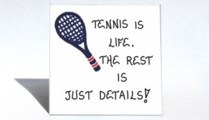 Tennis Magnet Quote playing game players. by TheMagnificentMagnet, $3 ...