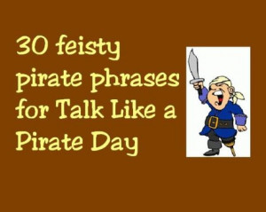 pirate wordings and their general meanings. 30 feisty pirate phrases ...