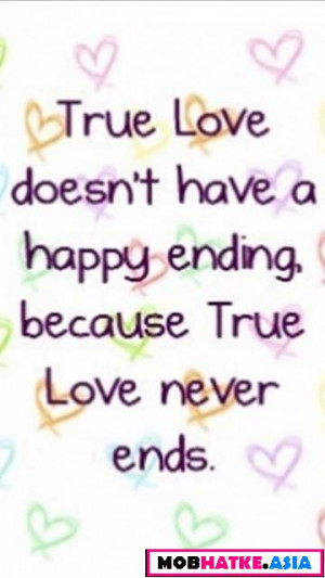 ... happy-ending-because-true-love-never-ends-missing-you-quote.jpeg