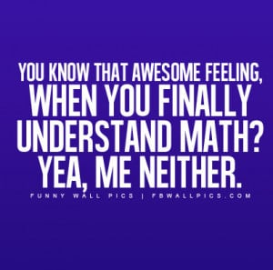 teen quotes i hate math quotes funny math quotes