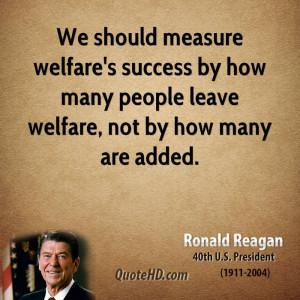 Should Measure Welfare Success...