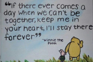 Love Pooh and Piglet...you are forever in my heart sweet darling ...