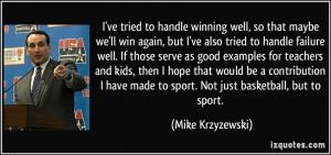 Good Basketball Quotes More mike krzyzewski quotes