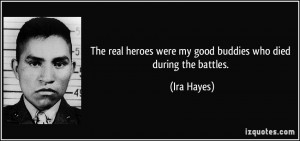 More Ira Hayes Quotes