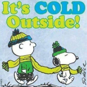 its cold outside