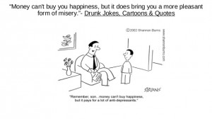 ... home half drunk & quotes on happiness & cartoon on antidepressants